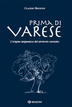 Prima di Varese, di Claudio Benzoni