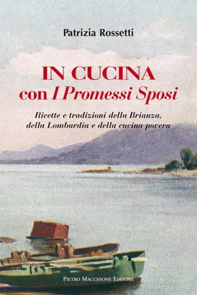 Il libro di patrizia rossetti, in cucina con i Promessi Sposi